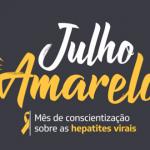 Julho Amarelo  prevenção de hepatites virais